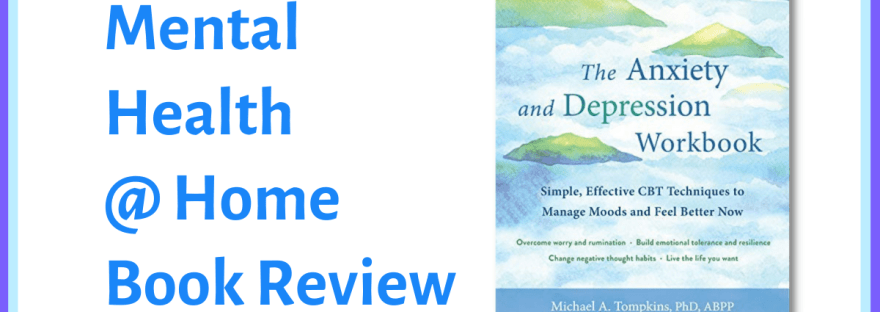 MH@H book review: The Anxiety and Depression Workbook