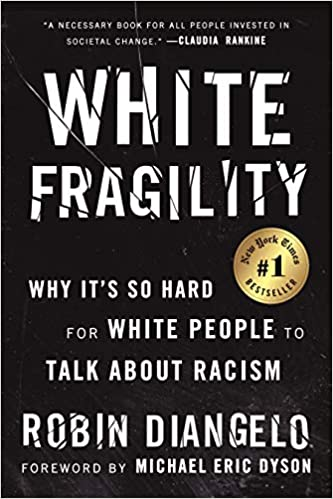 book cover: White Fragility by Robin DiAngelo