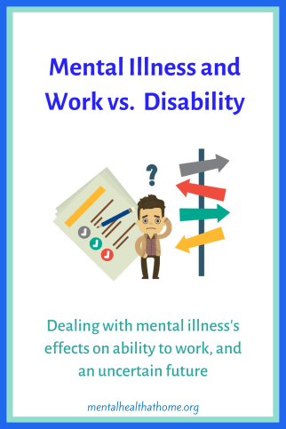 Mental illness and work vs. disability