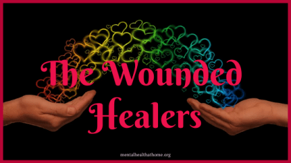 The wounded healers from Mental Health @ Home