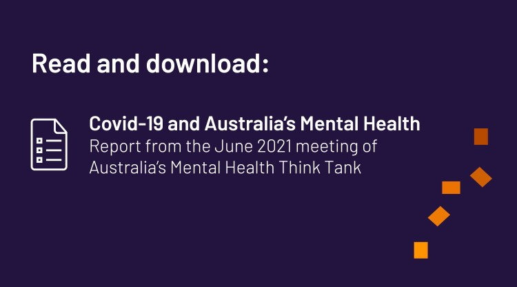 Cover image for the communique from Australia's Mental Health Think Tank's June 2021 Symposium.