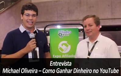Michael Oliveira – Como Ganhar Dinheiro no YouTube