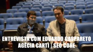 entrevista-eduardo-gaspareto-seo-core
