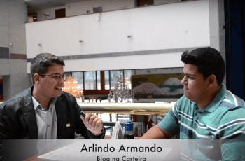 Arlindo Armando – Blog Na Carteira – Mentalidade Empreendedora – ME#14