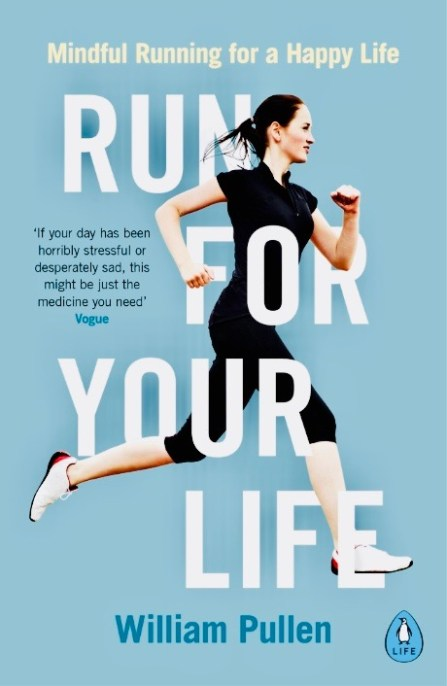 Run For Your Life by William Pullen