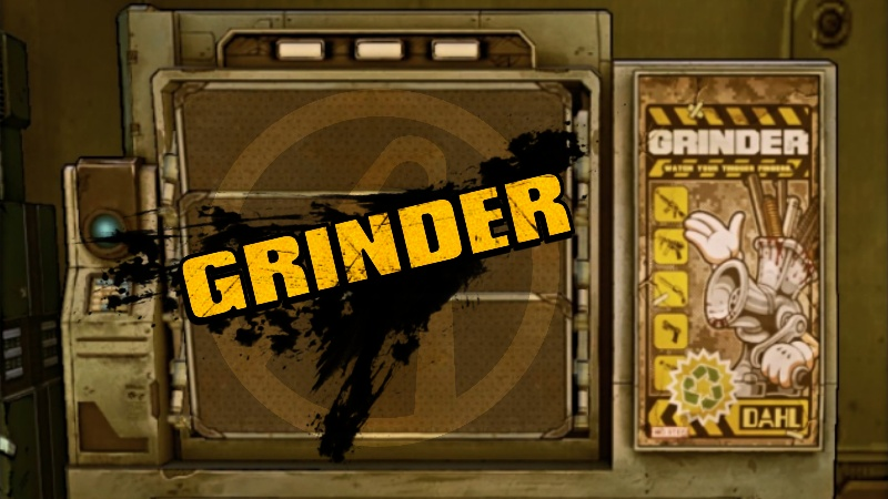 Borderlands the Pre-Sequel Grinder