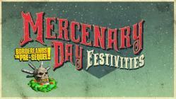 Borderlands the Pre-Sequel Mercenary day festivities