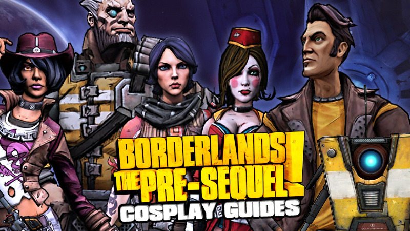 Borderlands the Pre-sequel Cosplay Guides