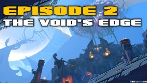 Battleborn Story Mode Episode 2 The Void's Edge