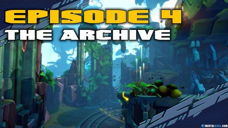 Battleborn Story Mode Episode 4 The Archive