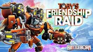 Toby's Friendship Raid - Battleborn Story Operation