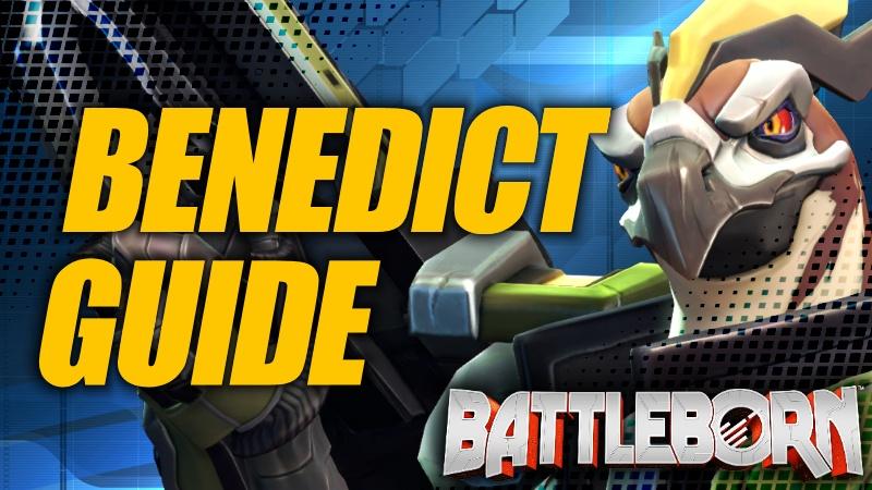 Holistic Benedict Guide - Battleborn