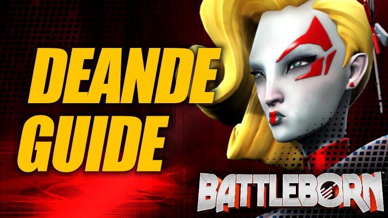 Holistic Deande Guide - Battleborn