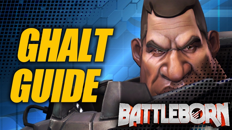 Holistic Ghalt Guide - Battleborn
