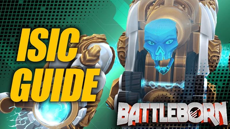 Holistic ISIC Guide - Battleborn