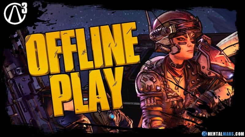 Borderlands 3 offline play