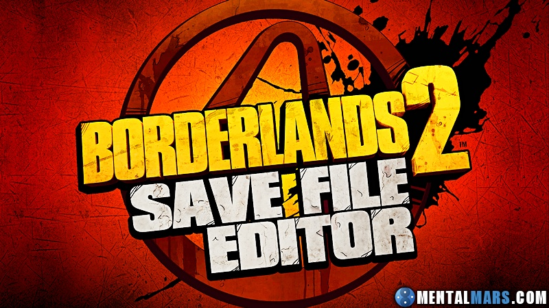 Borderlands 2 Save File Editor by Gibbed