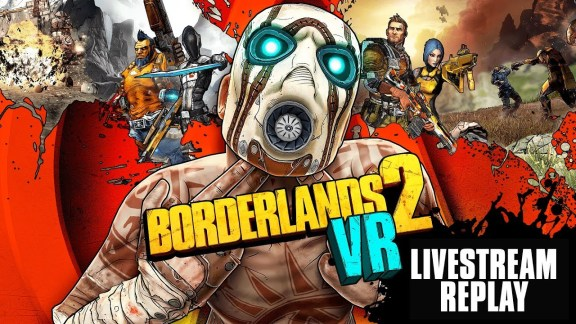 BL2VR Livestream Showcase
