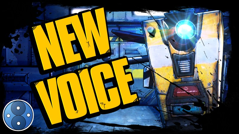 New Voice Actor for Claptrap in Borderlands