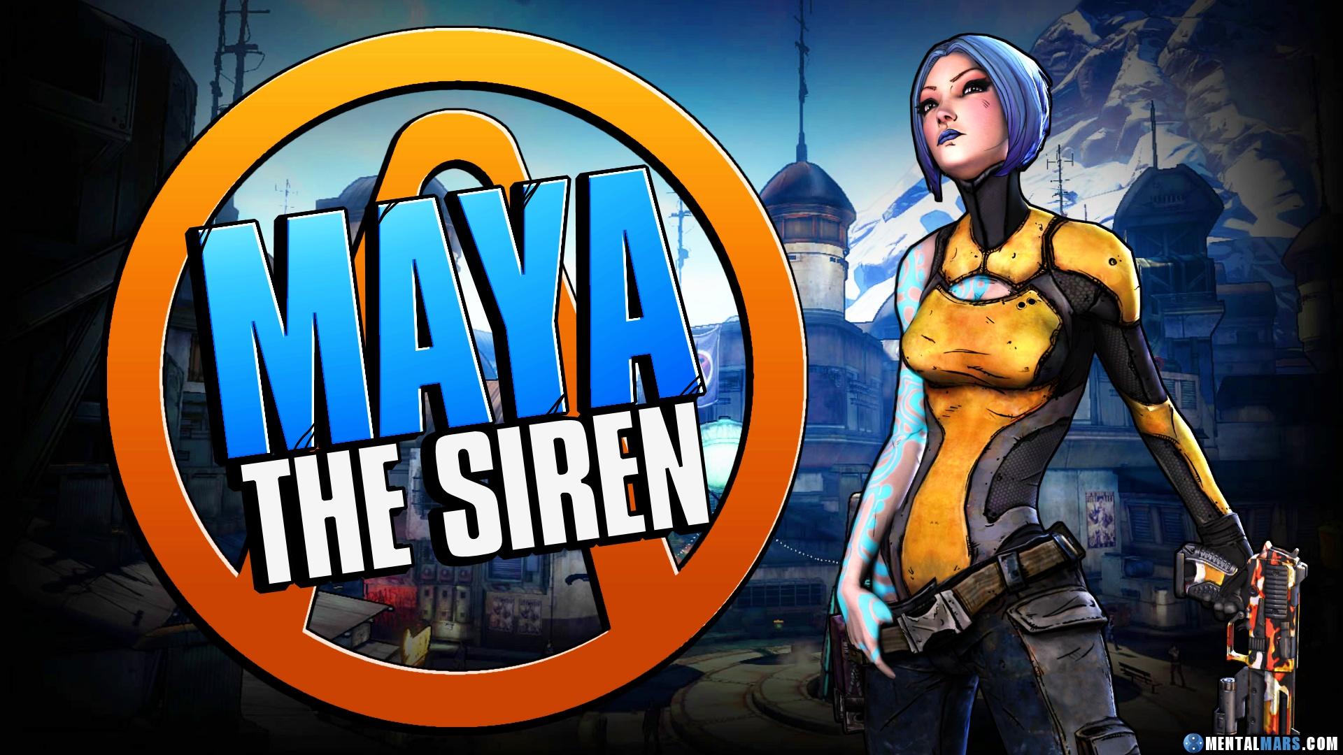 Maya - The Siren » Borderlands 2 Characters » MentalMars
