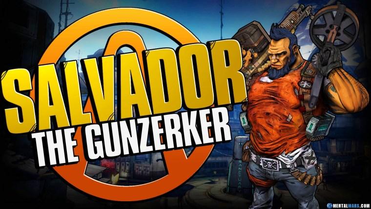Salvador the Gunzerker - Borderlands 2