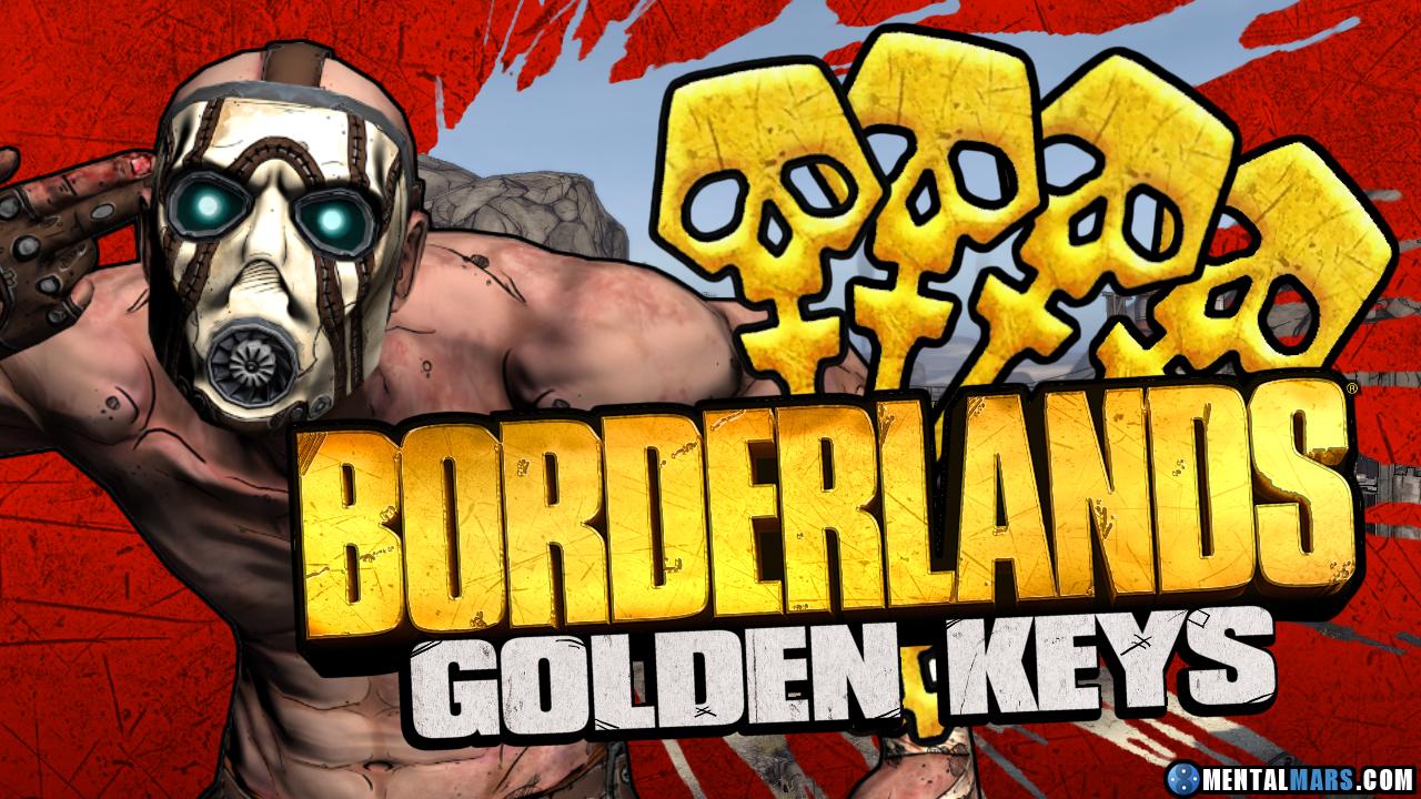 Borderlands Golden Keys » SHiFT Codes » MentalMars