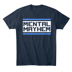 Tshirt – Mental Mayhem