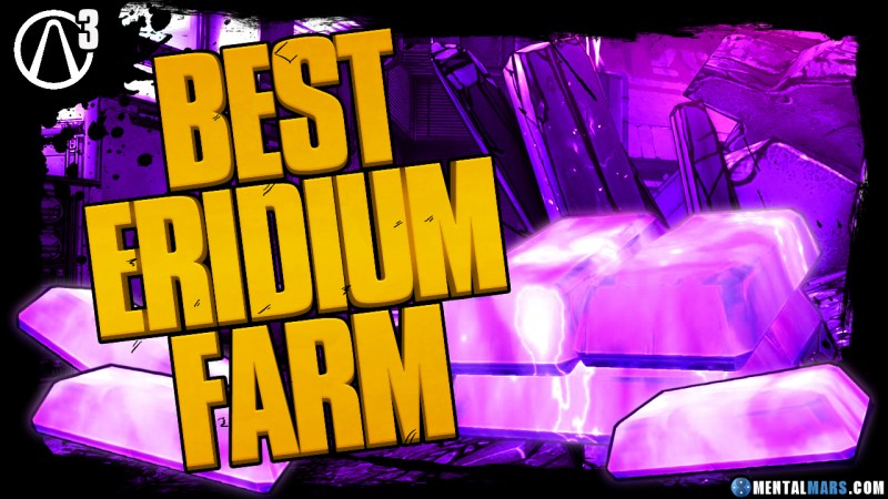 Best Eridium Farming Spot in Borderlands 3