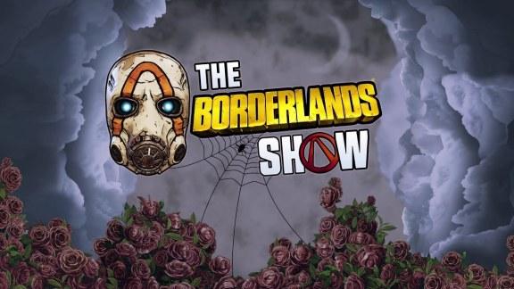 Borderlands 3 - The Borderlands Show Episode 2