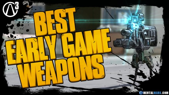Borderlands 3 Best Early Game Weapons Guide