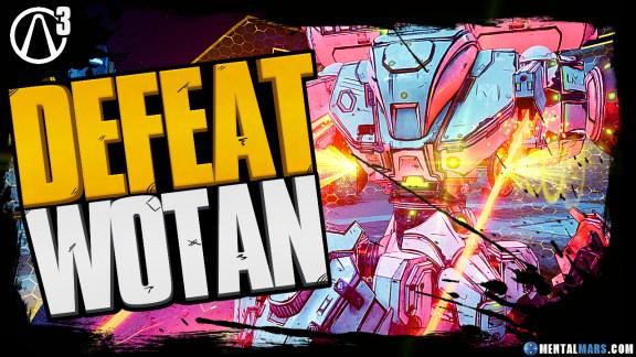How to defeat Wotan - Borderlands 3
