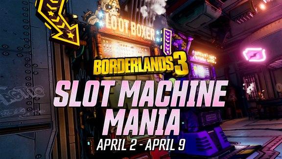 Slot Machine Mania - Borderlands 3 Event