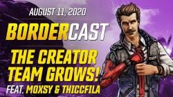 The Creator Team Grows! - The Bordercast: August 11, 2020