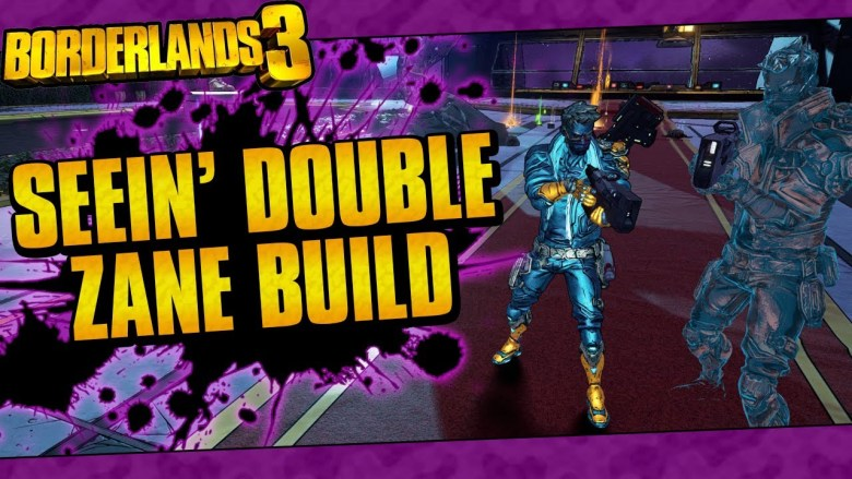 Zane - Seen Double Build - Borderlands 3