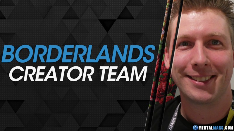 Borderlands Creator Team - MentalMars