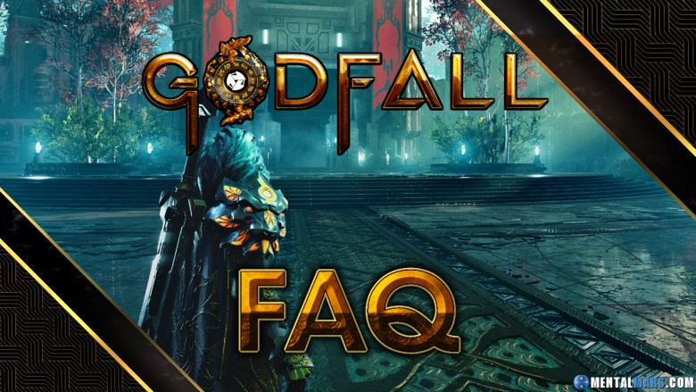 Godfall Frequent Asked Questions