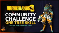 Borderlands 3 One Skill Tree Community Challenge