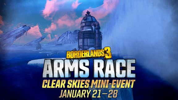 Borderlands 3 Arms Race Clear Skies Mini-Event