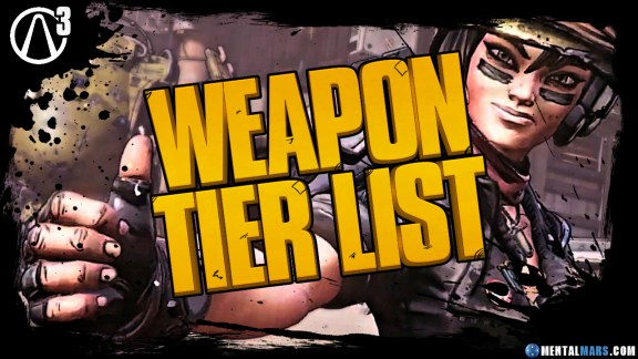Borderlands 3 Weapon Tier List