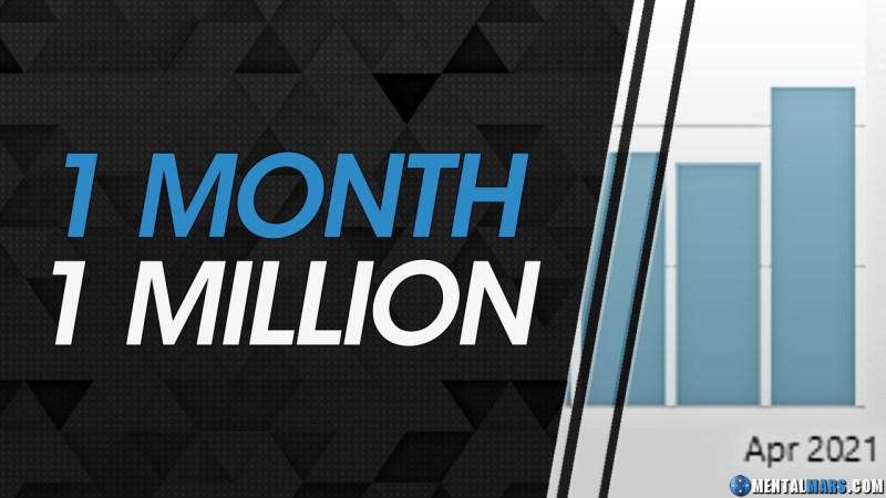 1 Million/Month Milestone - MentalMars