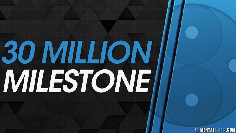 30 Million Milestone - MentalMars
