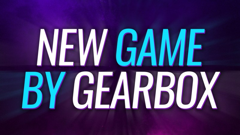 New Game by Gearbox Software