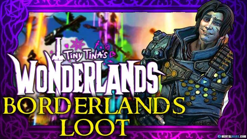 Borderlands Loot in Tiny Tina's Wonderlands