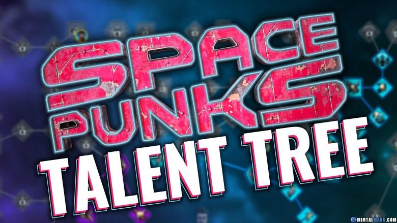 Space Punks Talent Tree