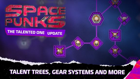 Space Punks Update - The Talented One