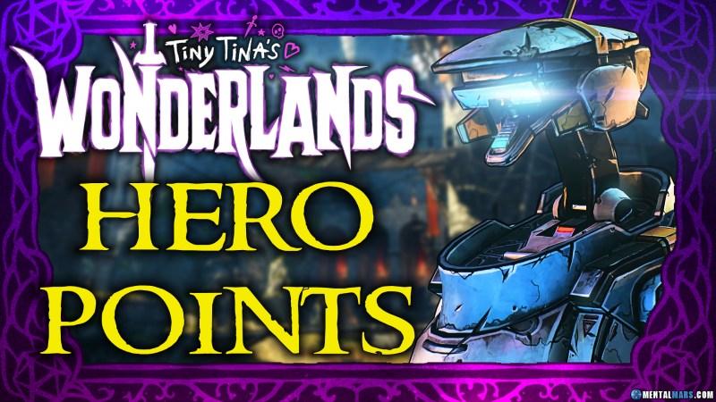 Tiny Tina's Wonderlands Hero Points