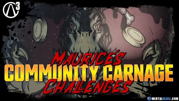 Borderlands 3 - Maurice's Community Carnage