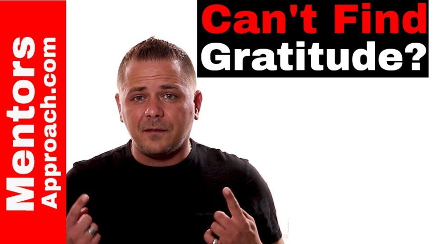 What if You Can't find Gratitude