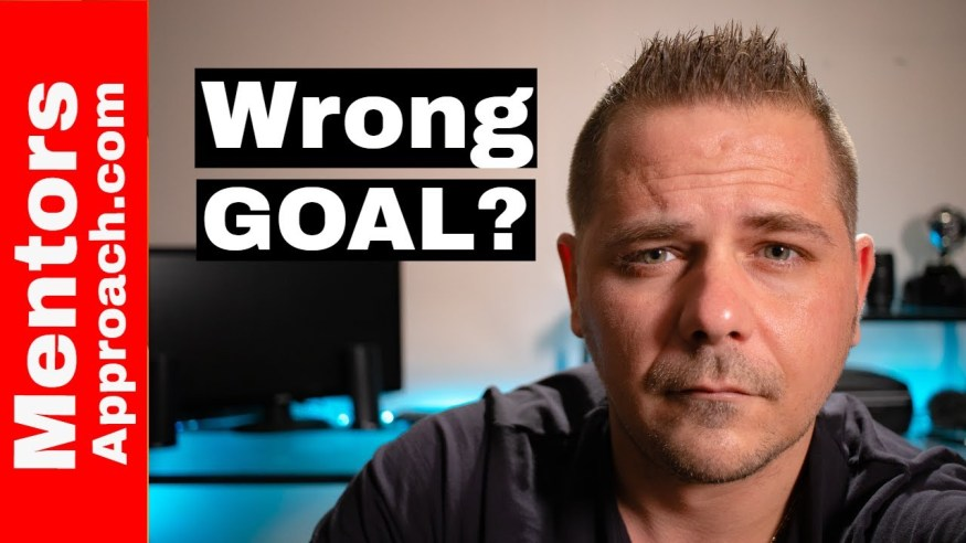 Setting GOALS?  Did you pick the right goals?