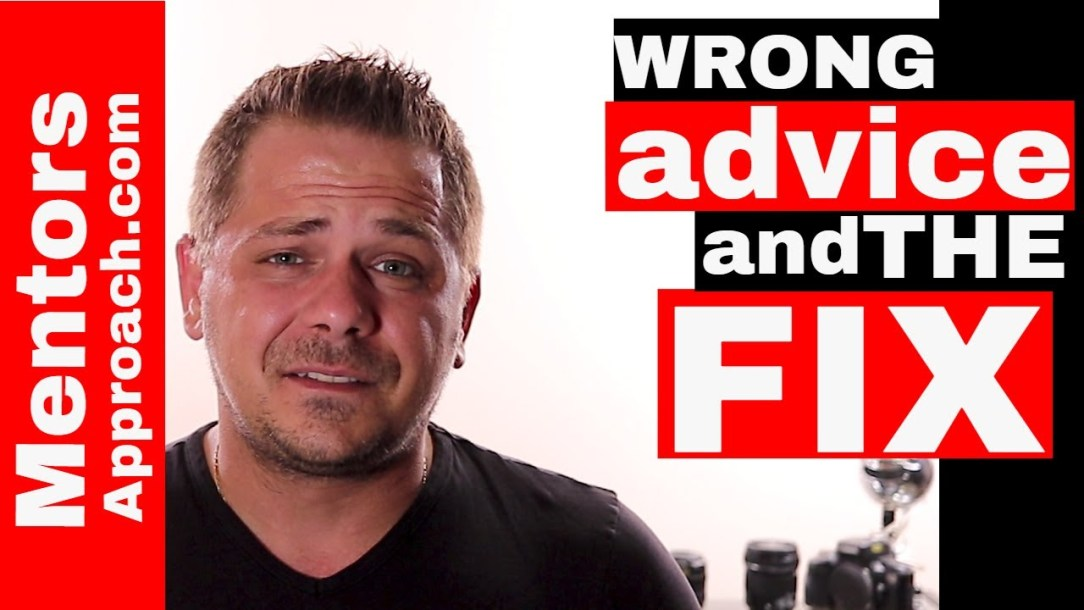 When you Realize it was WRONG advice. What to do with wrong advice